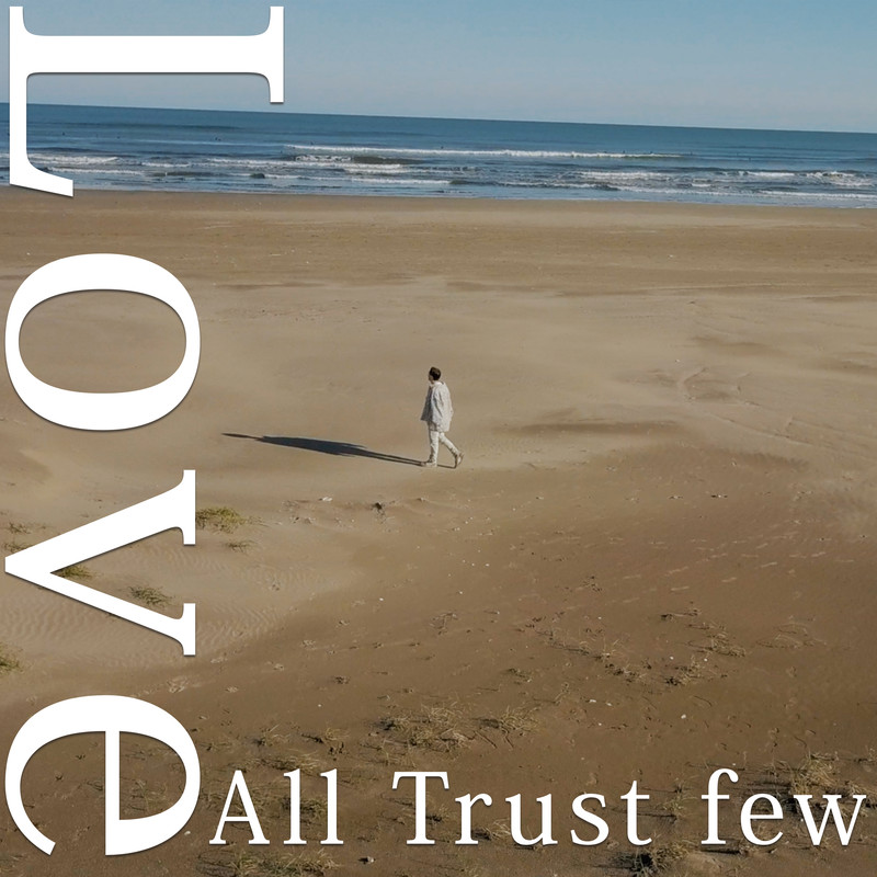 Love All Trust Few
