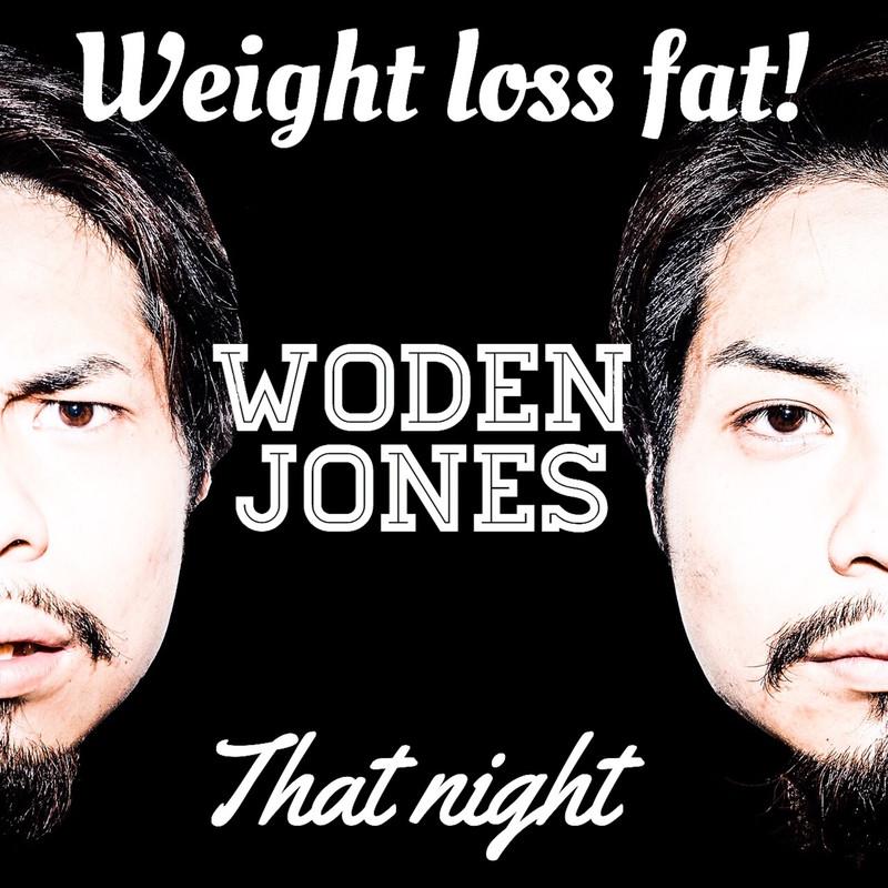 Weight loss fat!