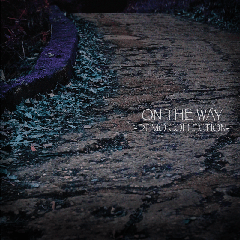 ON THE WAY -DEMO COLLECTION-