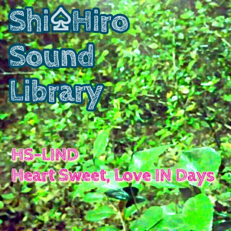 ~HS-LIND ~ Heart sweet, Love in days.
