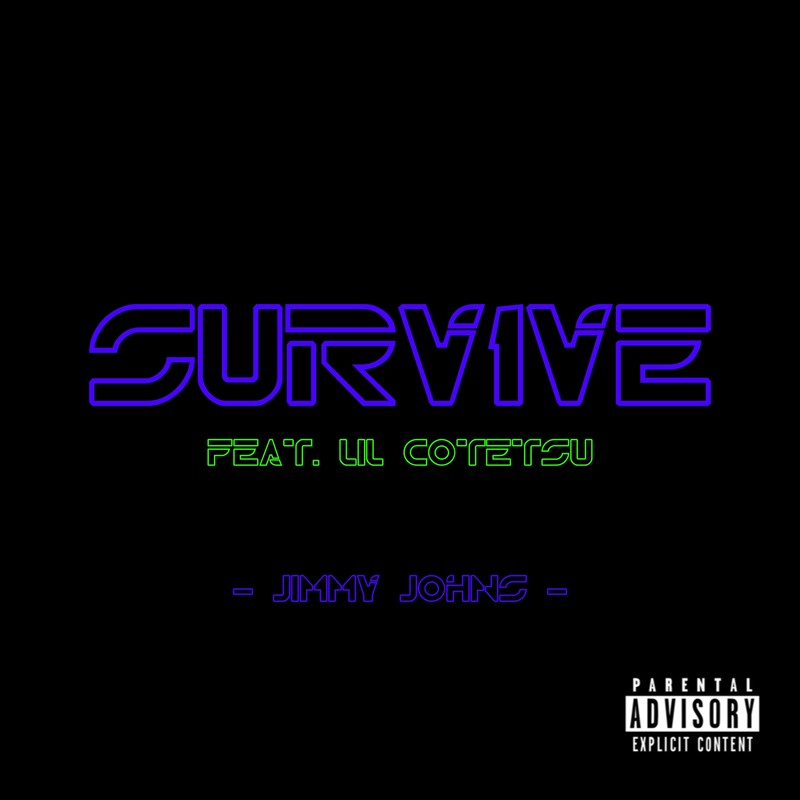 Survive (feat. Lil Cotetsu)