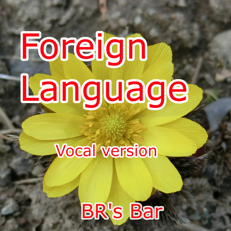 Foreign Language (Vocal version)