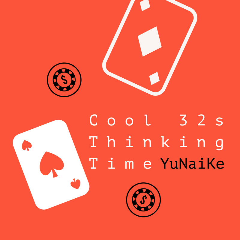 Cool 32s Thinking Time