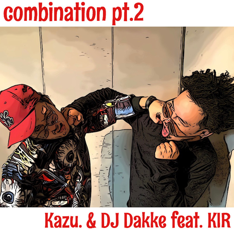 combination pt.2 (feat. KIR)
