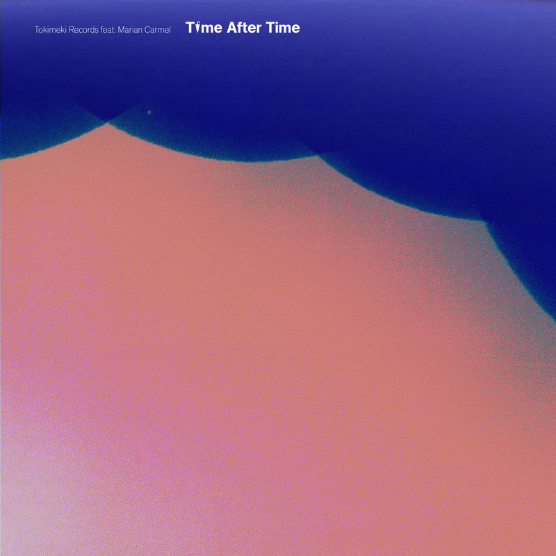 Time After Time (feat. Marian Carmel)
