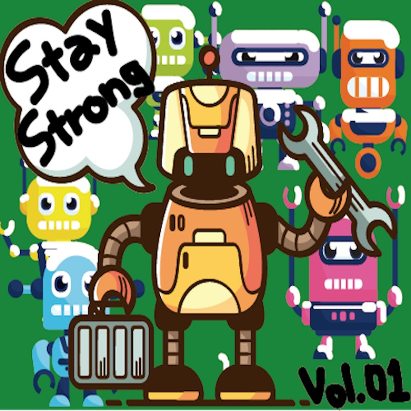 Stay Strong vol.01