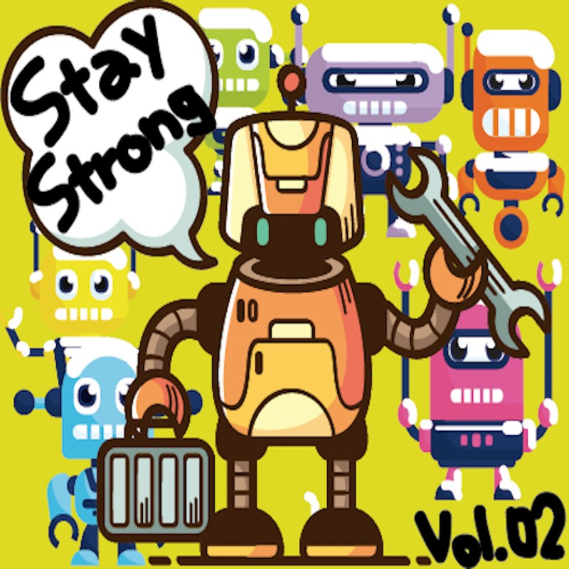 Stay Strong vol.02