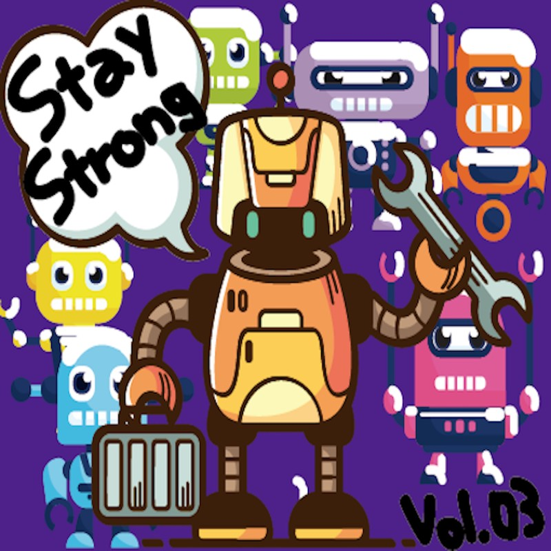 Stay Strong vol.03