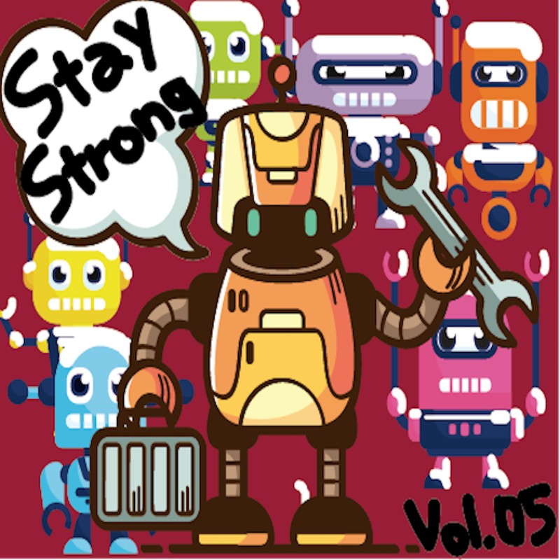 Stay Strong vol.05