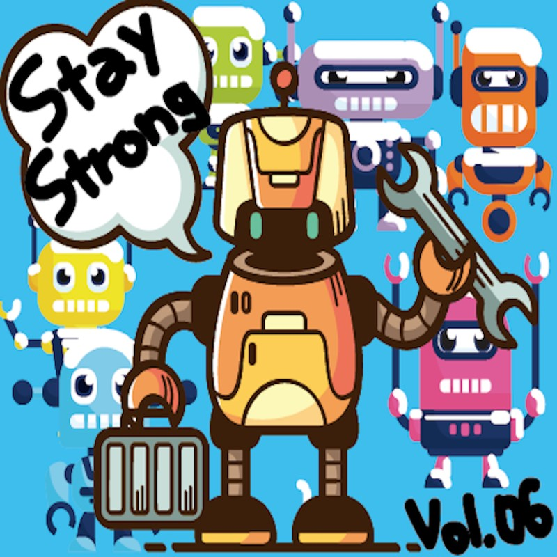 Stay Strong vol.06