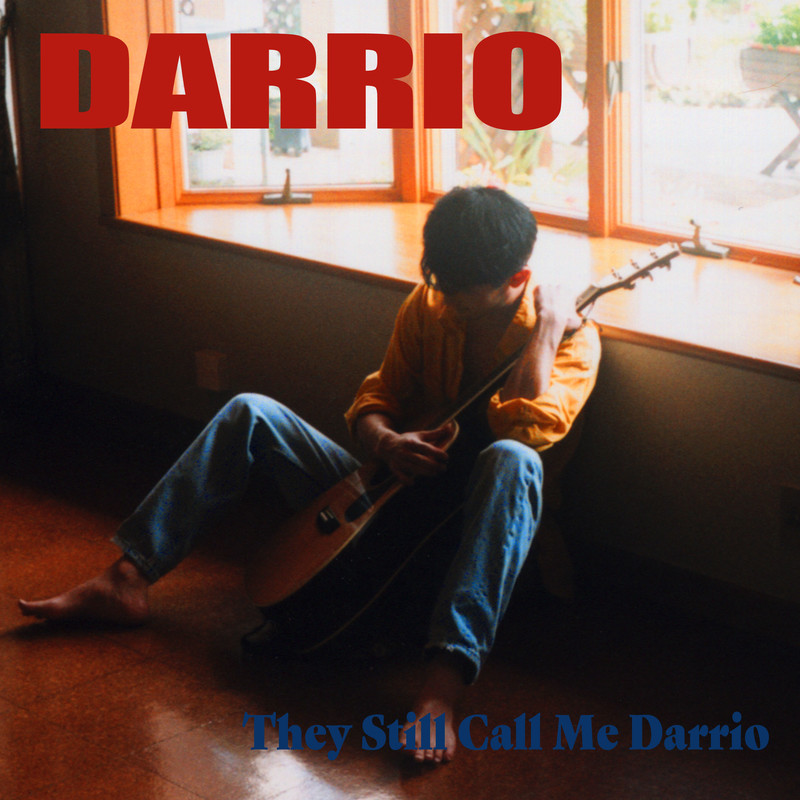 They Still Call Me Darrio [+ 4 Alternate Version Tracks]