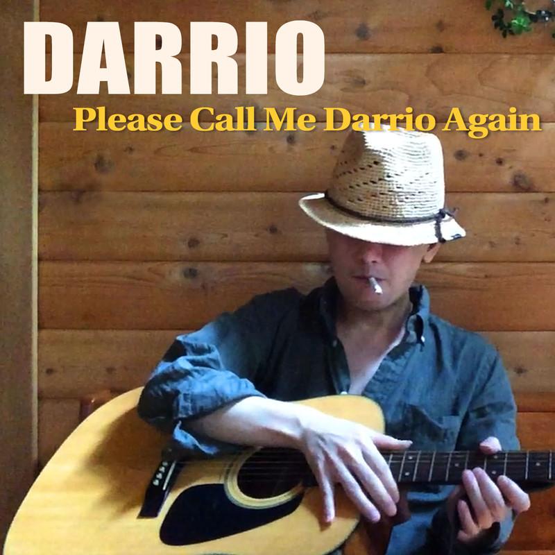 Please Call Me Darrio Again