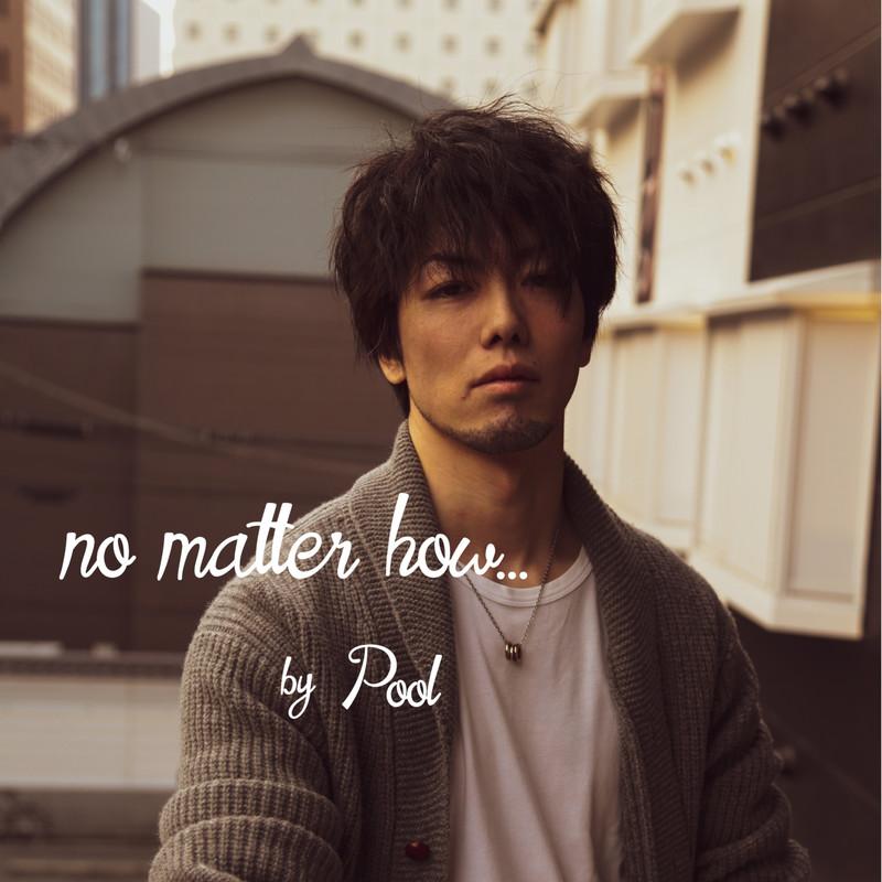 no matter how ...