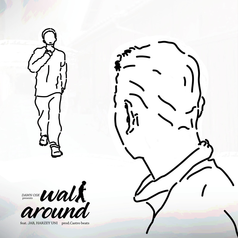 walk around (feat. JAB & HARZEY UNI)