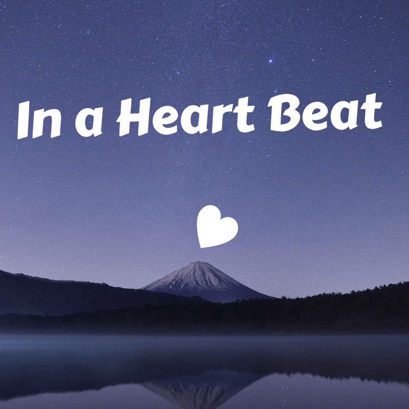 In a Heart Beat