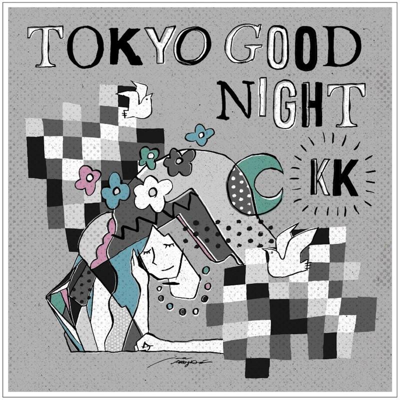 TOKYO GOOD NIGHT