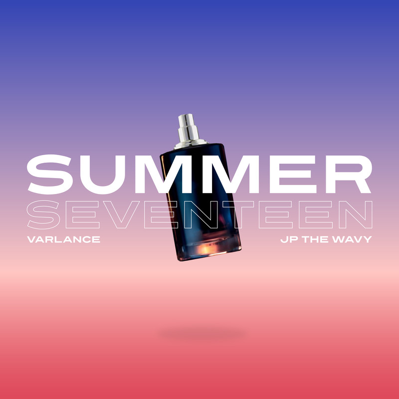 Summer Seventeen (feat. JP THE WAVY)