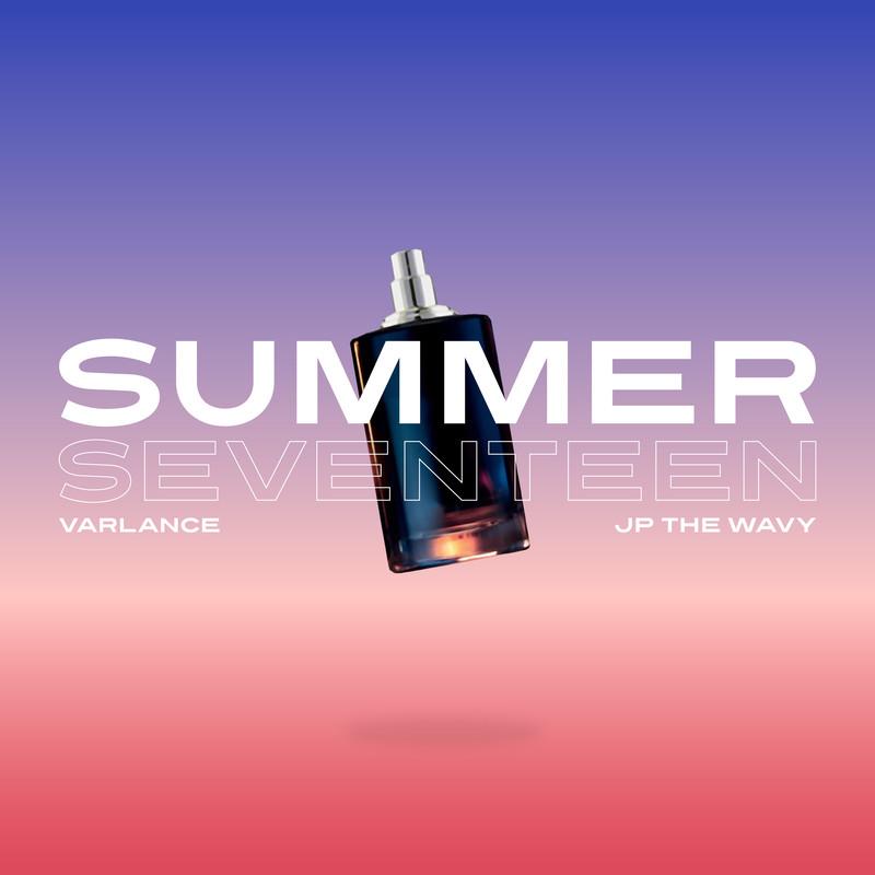 Summer Seventeen (feat. JP THE WAVY)