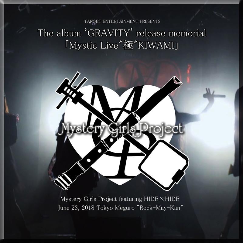 "Mystic Live ""極""KIWAMI"