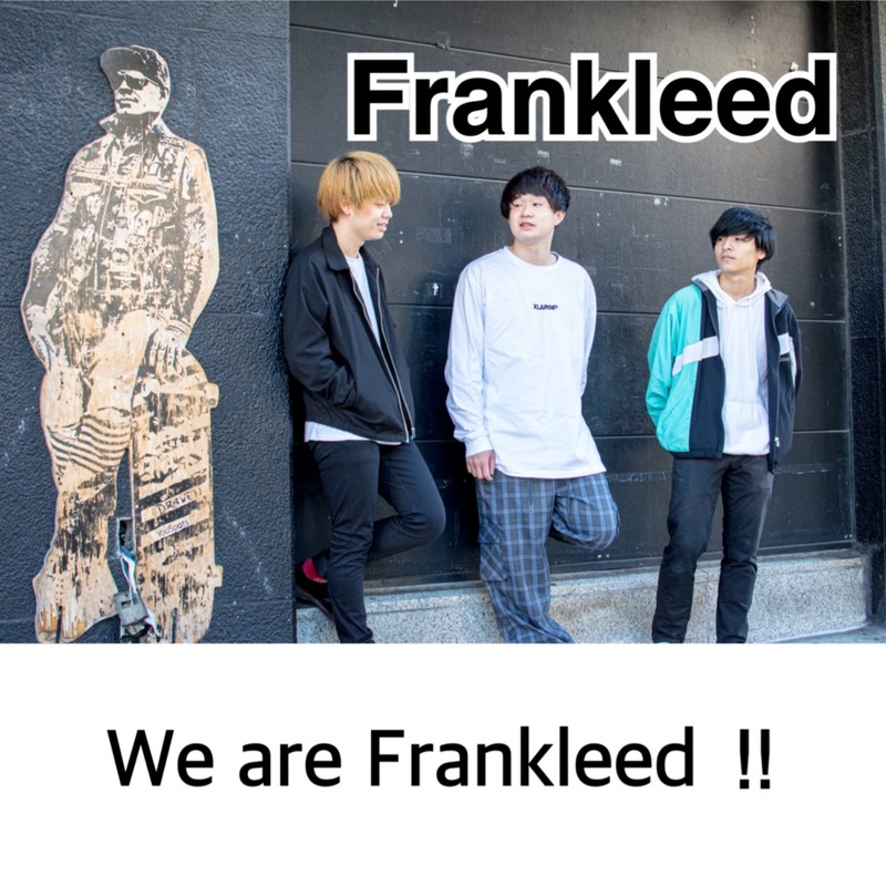 We are Frankleed !!