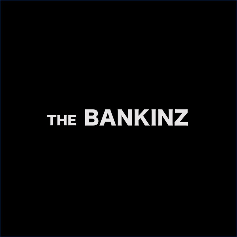 THE BANKINZ