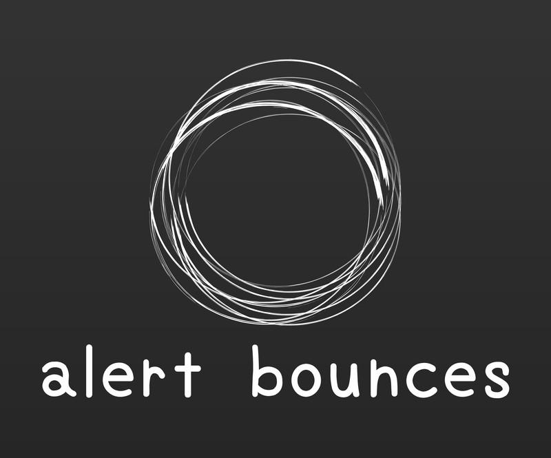 alert bounces