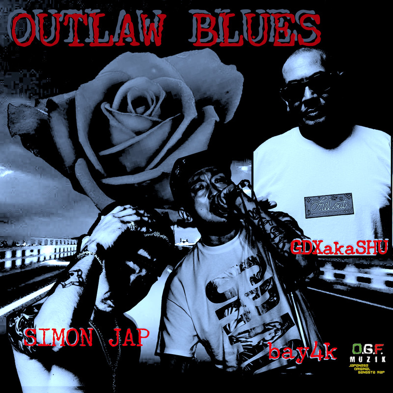 OUTLAW BLUES (feat. SIMON JAP & bay4k)