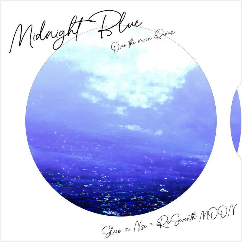 Midnight Blue (Over the moon Remix)