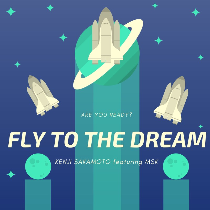 Fly to the dream (feat. MSK)