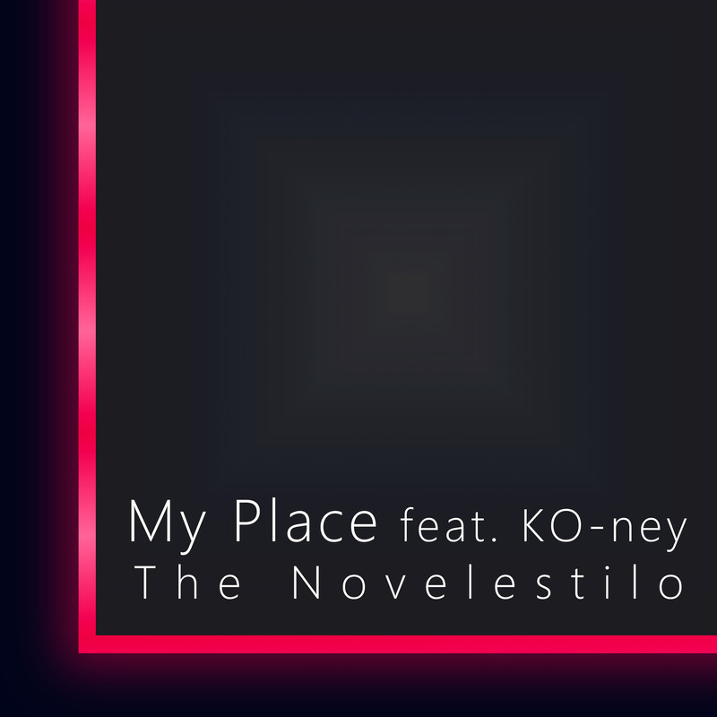 My Place (feat. KO-ney)