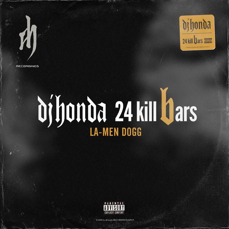 24 kill bars (REMIX) [feat. LA-MEN DOGG]