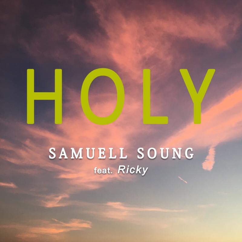 HOLY (feat. Ricky)