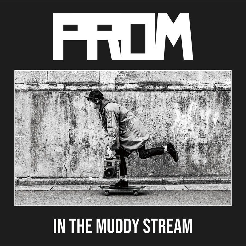 IN THE MUDDY STREAM