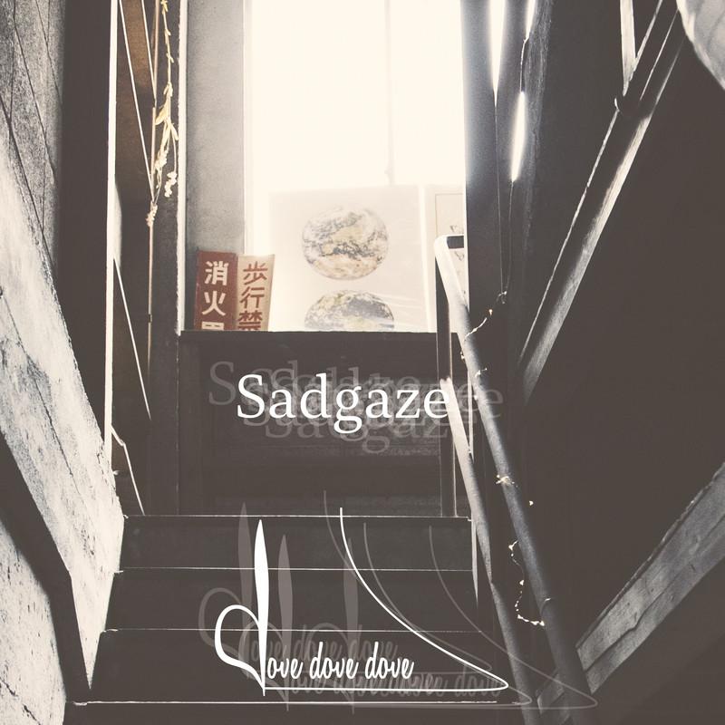 Sadgaze