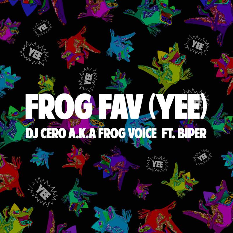 FROG FAV (YEE) [feat. BIPER]