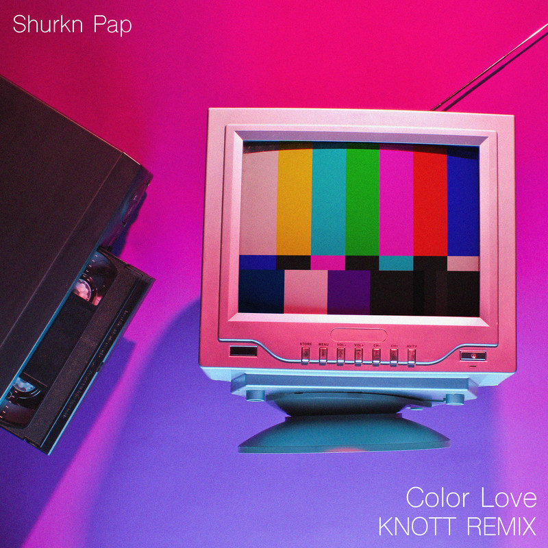Color Love (KNOTT REMIX)