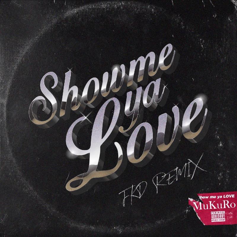 Show me ya LOVE (FKD Remix)