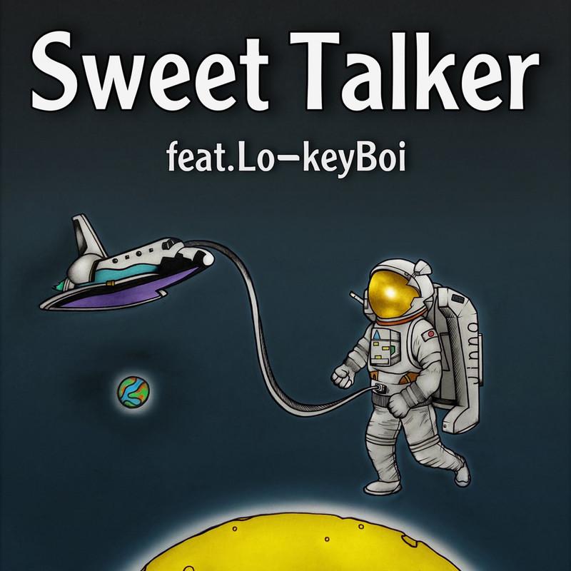 Sweet Talker (feat. Lo-keyBoi)