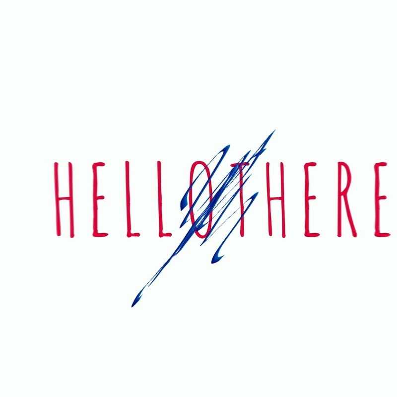 HELLOTHERE