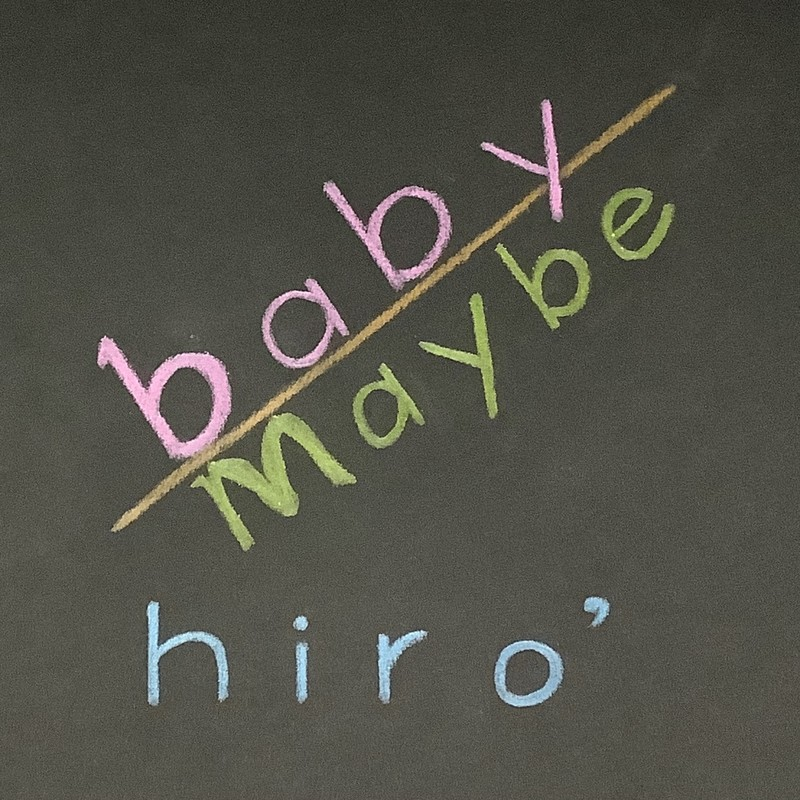 baby maybe