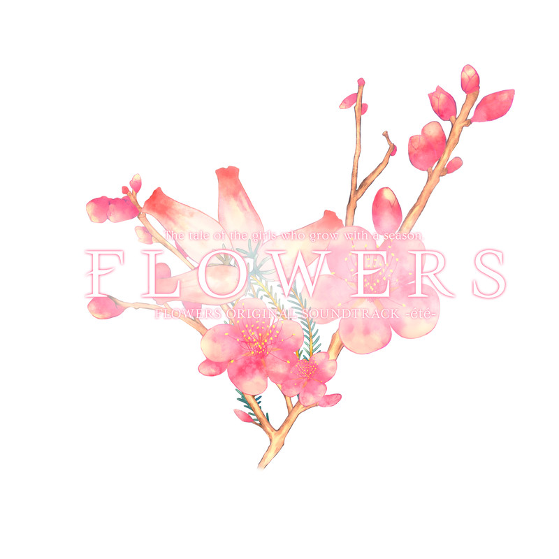 FLOWERS ORIGINAL SOUNDTRACK 『été』