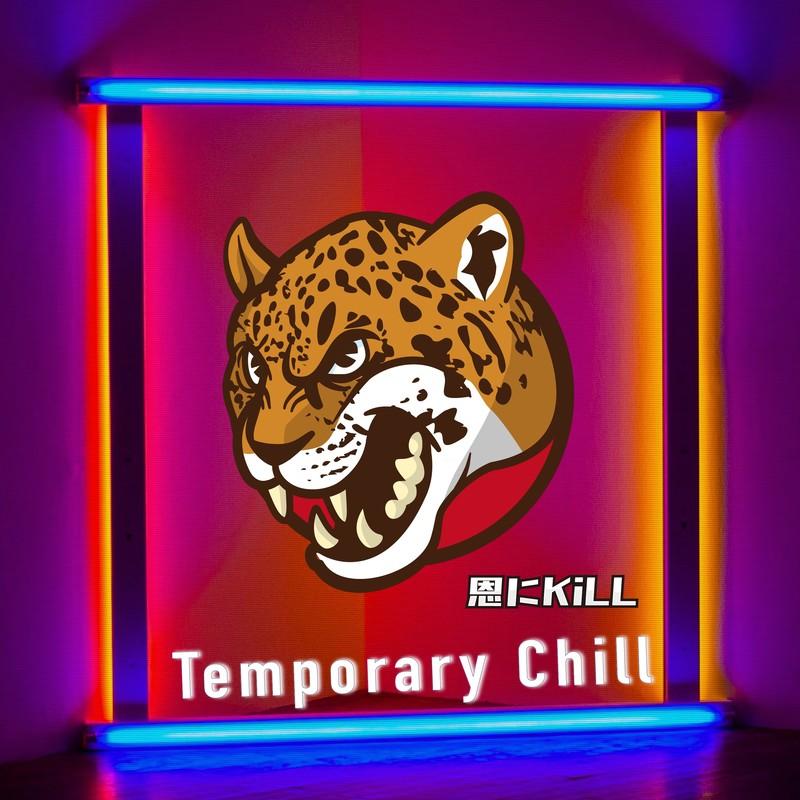 Temporary Chill