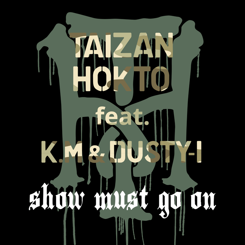 show must go on (feat. K.M & DUSTY-I)