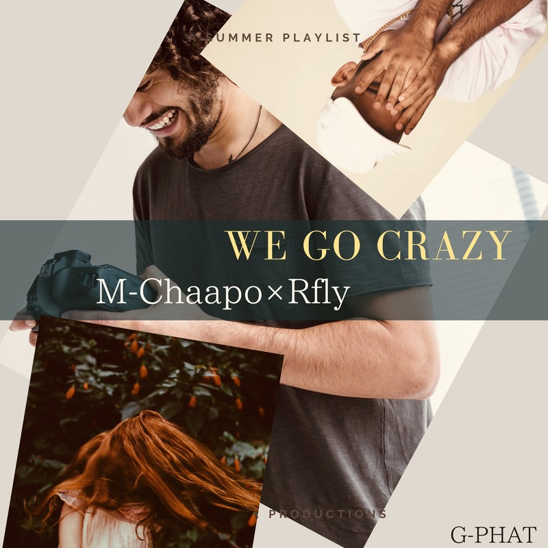 WE GO CRAZY (feat. Rfly)