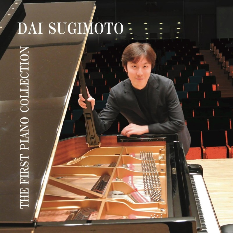 DAI SUGIMOTO The First Piano Collection