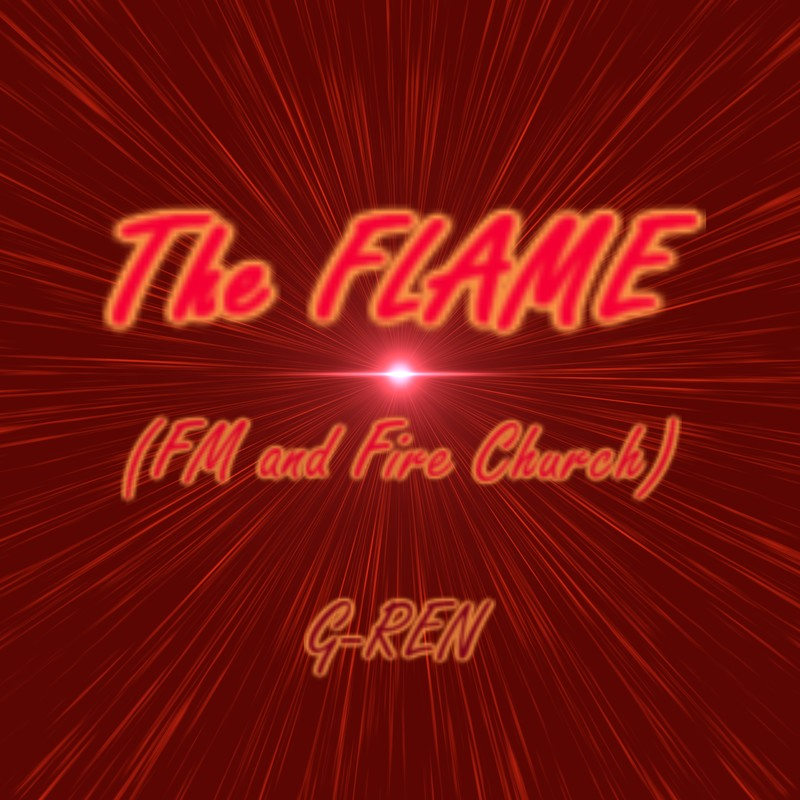 The FLAME (FM and Fire Church)