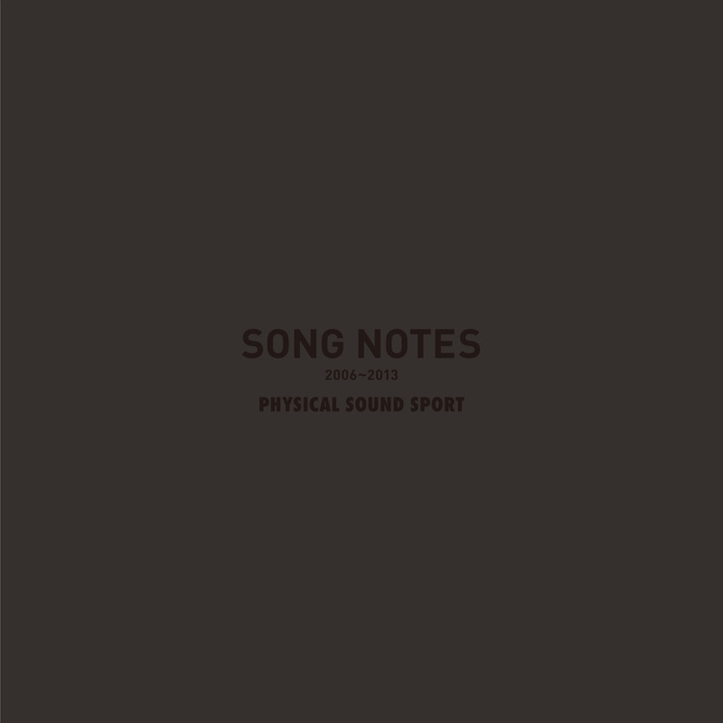 Song Notes 2006 - 2013