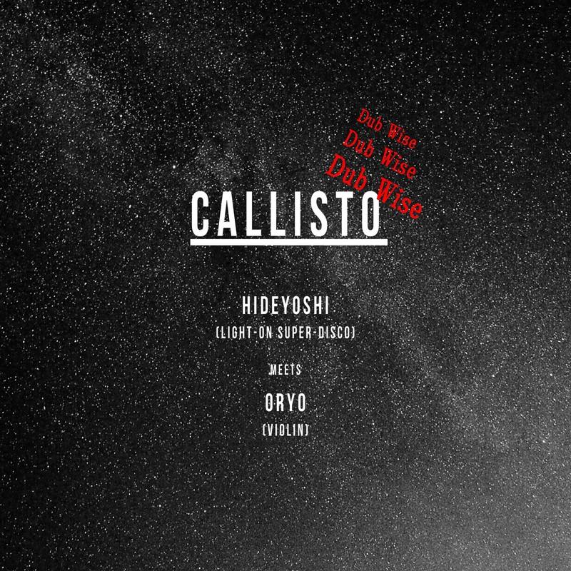 CALLISTO (Dub Wise Ver) [feat. ORYO]