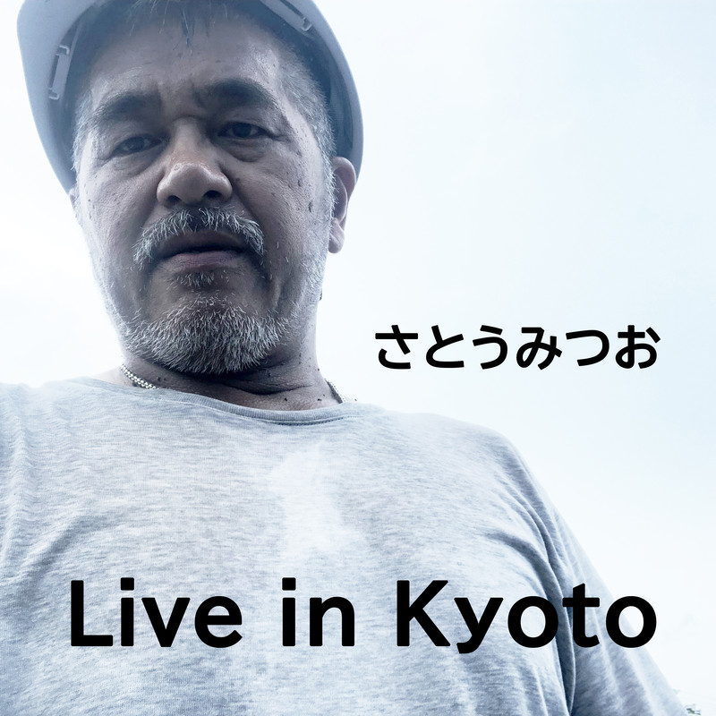 Live in Kyoto