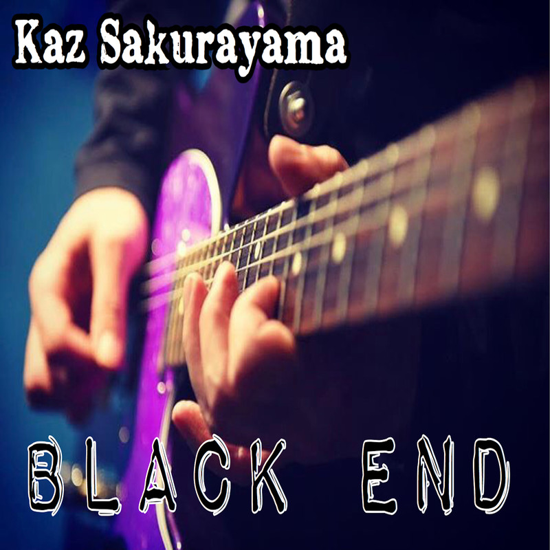 Kaz Sakurayama / Black End